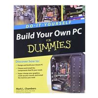 Wiley Build Your Own PC Do-It-Yourself For Dummies, 1st Edition
