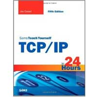 Sams Sams Teach Yourself TCP/IP in 24 Hours