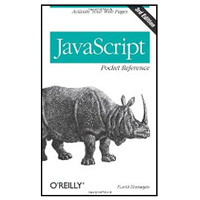 O'Reilly JavaScript Pocket Reference: Activate Your Web Pages, 3rd Edition