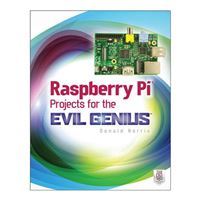 McGraw-Hill Raspberry Pi Projects for the Evil Genius, 1st Edition