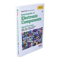 O'Reilly Maker Shed Encyclopedia of Electronic Components Volume 2: LEDs, LCDs, Audio, Thyristors, Digital Logic, and Amplification