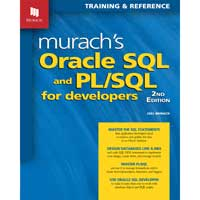Mike Murach & Assoc. Murach's Oracle SQL & PL/SQL for Developers, 2nd Edition