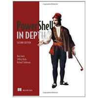 Manning Publications PowerShell in Depth, 2nd Edition