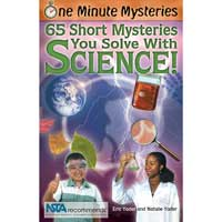Science Naturally One Minute Mysteries: 65 Short Mysteries You Solve With Science!