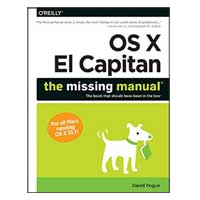 O'Reilly OS X El Capitan: The Missing Manual, 1st Edition