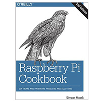 O'Reilly Raspberry Pi Cookbook, 2nd Edition