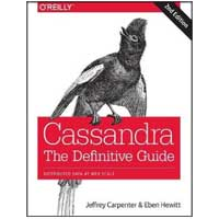 O'Reilly Cassandra: The Definitive Guide: Distributed Data at Web Scale, 2nd Edition