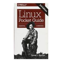 O'Reilly Linux Pocket Guide: Essential Commands, 3rd Edition