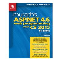 Mike Murach & Assoc. Murach's ASP.NET 4.6 Web Programming with C# 2015, 6th Edition