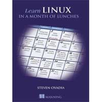 Manning Publications Learn Linux in a Month of Lunches, 1st Edition