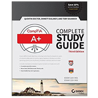 Wiley CompTIA A+ Complete Study Guide: Exams 220-901 and 220-902, 3rd Edition