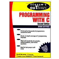 McGraw-Hill Schaum's Outline of Programming with C, 2nd Edition
