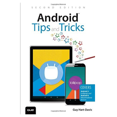 Pearson/Macmillan Books Android Tips and Tricks: Covers Android 5 and Android 6 devices, 2nd Edition