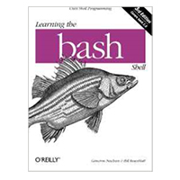 O'Reilly Learning the Bash Shell: Unix Shell Programming in a Nutshell. 3rd Edition
