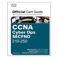 Addison-Wesley CCNA Cyber Ops SECFND 210-250 Official Cert Guide