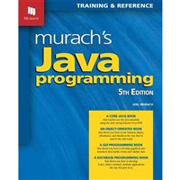 Mike Murach & Assoc. Murach's Java Programming, 5th Edition