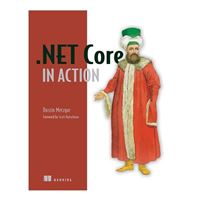 Manning Publications .NET Core in Action