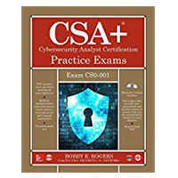 McGraw-Hill CompTIA CSA+ Cybersecurity Analyst Certification Practice Exams (Exam CS0-001)
