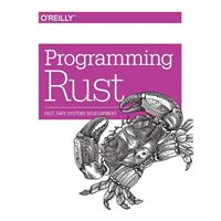 O'Reilly Programming Rust: Fast, Safe Systems Development
