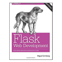 O'Reilly Flask Web Development: Developing Web Applications with Python, 2nd Edition