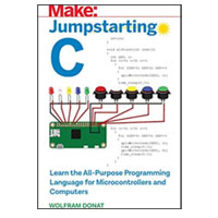 O'Reilly Jumpstarting C: Learn the All-Purpose Programming Language for Microcontrollers & Computers