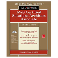 McGraw-Hill AWS Certified Solutions Architect Associate All-in-One Exam Guide