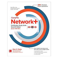 McGraw-Hill CompTIA Network+ Certification Study Guide, Seventh Edition
