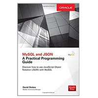 McGraw-Hill MySQL and JSON: A Practical Programming Guide (1st Edition)