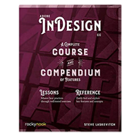 Rocky Nook Adobe InDesign CC: A Complete Course and Compendium of Features