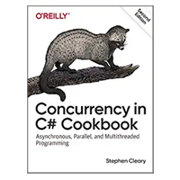 O'Reilly CONCURRENCY IN C# CKBK 2E