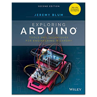 Wiley Exploring Arduino: Tools and Techniques for Engineering Wizardry, 2nd Edition